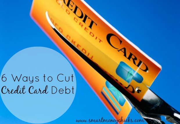 6 Ways to Cut Credit Card Debt