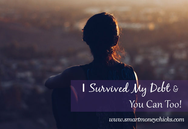 I Survived My Debt and You Can Too!